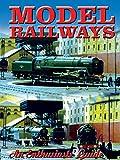 Model Railways: An Enthusaist's Guide