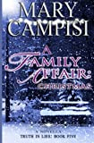 img - for A Family Affair: Christmas (Truth in Lies) (Volume 5) book / textbook / text book