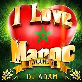 love maroc intro dj adam from the album i love maroc vol 3 23 hits