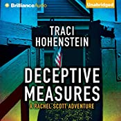 Deceptive Measures: Rachel Scott Adventures, Book 4 | Traci Hohenstein