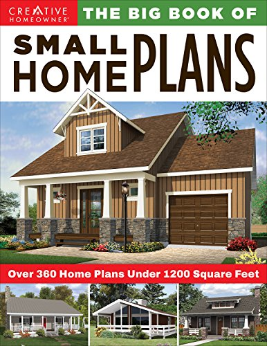 Book Cover: The Big Book of Small Home Plans: Over 360 Home Plans Under 1200 Square Feet