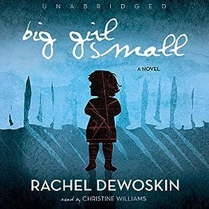 Big Girl Small Audiobook