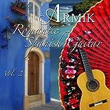 Armik - Romantic Spanish Guitar 2