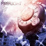 For Those Who Wait ~ Fireflight