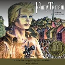 Johnny Tremain (       UNABRIDGED) by Esther Forbes Narrated by Grace Conlin