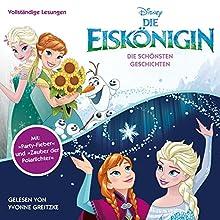 Die Eiskönigin: Die schönsten Geschichten (Die Eiskönigin 2) Hörbuch von  N.N. Gesprochen von: Yvonne Greitzke