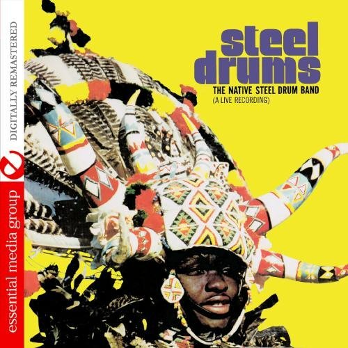 steel-drums-a-live-recording-digitally-remastered-by-the-native-steel-drum-band-2012-08-29