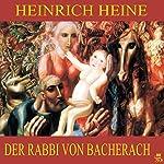 Der Rabbi von Bacherach | Heinrich Heine