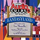 Lou Mongello's Audio Guide to Walt Disney World - Fantasyland