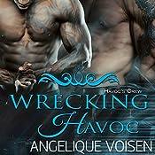 Wrecking Havoc: Havoc's Crew, Book 3 | Angelique Voisen