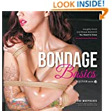Bondage Basics: Naughty Knots and Risque Restraints You Need to Know
