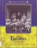 The Ukrainian Americans (Peoples of North America) (1555461387) by Osborn, Kevin