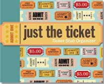 Free Just the Ticket: Ticket Stub Organizer Ebooks & PDF Download
