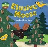 Elusive Moose Joan Gannij