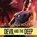 Devil and the Deep: Deep Six, Book 2 Audiobook by Julie Ann Walker Narrated by Mackenzie Cartwright