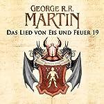 Das Lied von Eis und Feuer 19 | George R. R. Martin