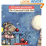 La ratita presumida / The Conceited Little Rat (Bilingual Tales) (Spanish Edition)