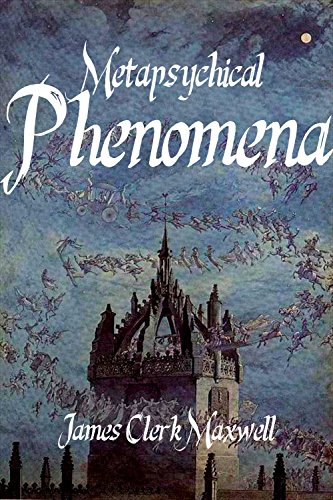 James Clerk Maxwell - Metapsychical Phenomena (English Edition)