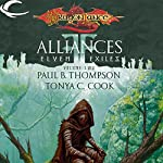 Alliances: Dragonlance: Elven Exiles, Book 2 | Paul B. Thompson,Tonya C. Cook