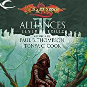 Alliances: Dragonlance: Elven Exiles, Book 2 | Paul B. Thompson, Tonya C. Cook