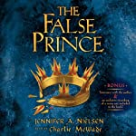 The False Prince (       UNABRIDGED) by Jennifer A. Nielsen Narrated by Charlie McWade