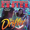 The Drifter Audiobook by Richie Tankersley Cusick Narrated by Judith West