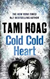 Cold Cold Heart (English Edition)