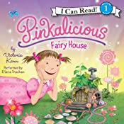 Pinkalicious: Fairy House | Victoria Kann