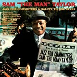 echange, troc Sam Taylor - Jazz For Commuters - Salute To The Saxes