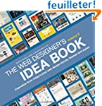 The Web Designer's Idea Book: Inspira...