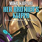 Her Brother's Keeper (       UNABRIDGED) by Mike Kupari Narrated by Allyson Johnson