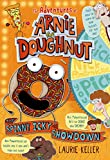 The Spinny Icky Showdown (The Adventures of Arnie the Doughnut)
