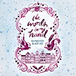 The Words in My Hand: Shortlisted for the Costa First Novel Award 2016   Guinevere Glasfurd