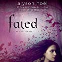 Fated Audiobook by Alyson Noël Narrated by Brittany Pressley