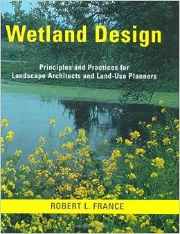 Wetland design principles and practices for landscape for Principles of garden design uk