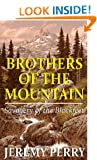 BROTHERS OF THE MOUNTAIN: Savagery of the Blackfeet