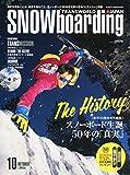 SNOWBOADING (スノーボーディング) マガジン 2014年 10月号 [雑誌]