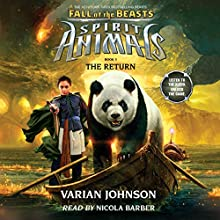 The Return: Spirit Animals: Fall of the Beasts, Book 3 Audiobook by Varian Johnson Narrated by Nicola Barber
