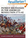 Patriot Militiaman in the American Re...
