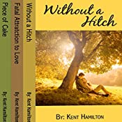 Without A Hitch Box Series, Books 1-3 | Kent HamiIlton