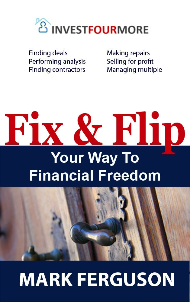 Amazon.com: Fix and Flip Your Way To Financial Freedom eBook: Mark ...