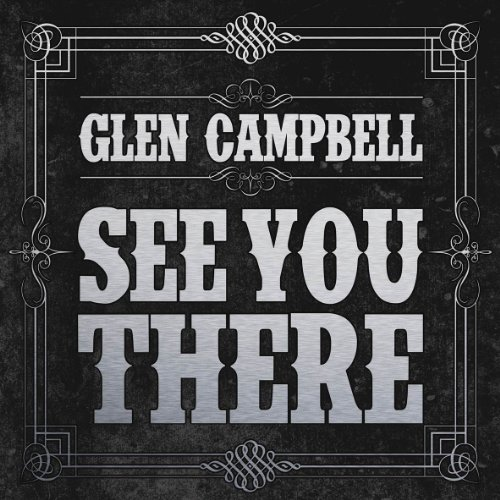 Glen Campbell - See You There - Zortam Music