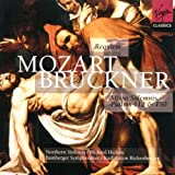Mozart: Requiem / Bruckner: Missa Solemnis