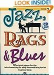 Jazz, Rags & Blues, Bk 1: 10 Original...