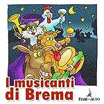I musicanti di Brema | Paola Ergi