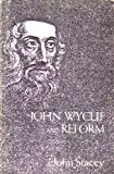 John Wycliffe and Reform (0404162398) by Stacey, John