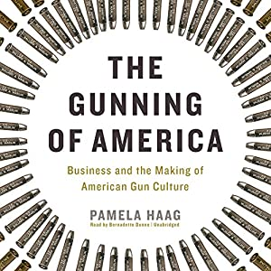 The Gunning of America Audiobook