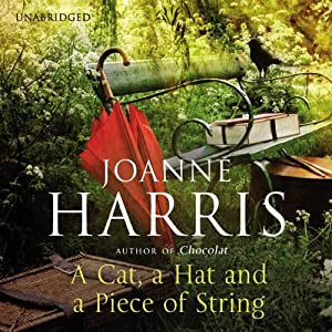 A Cat, A Hat, and a Piece of String | [Joanne Harris]