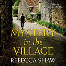 Mystery in the Village: Turnham Malpas 19 Audiobook by Rebecca Shaw Narrated by Gordon Griffin