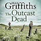 The Outcast Dead: Ruth Galloway, Book 6 Hörbuch von Elly Griffiths Gesprochen von: Clare Corbett